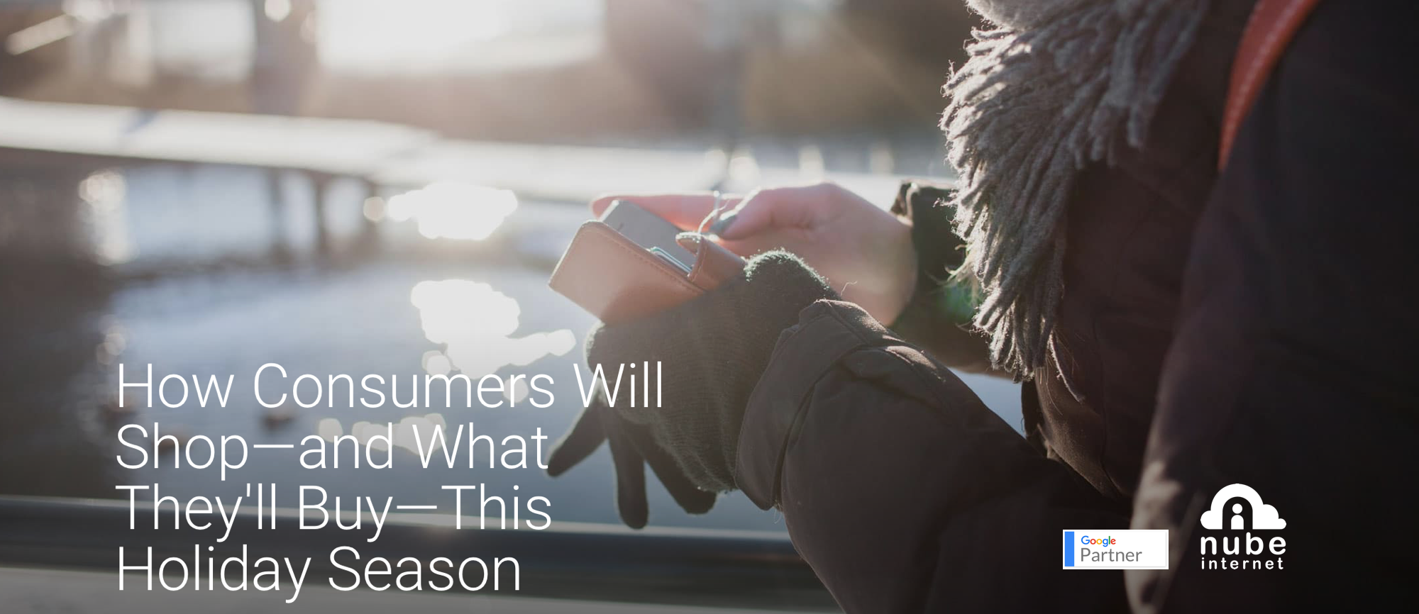 How Consumers Will Shop and What They'll Buy This Holiday Season